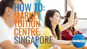 How To Market Tuition Center SG