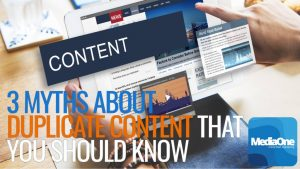 3 Myths about Duplicate Content that You Should Know