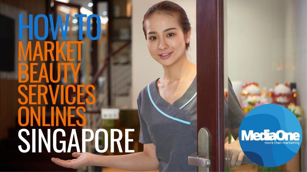 How to Market My Beauty Services In Singapore