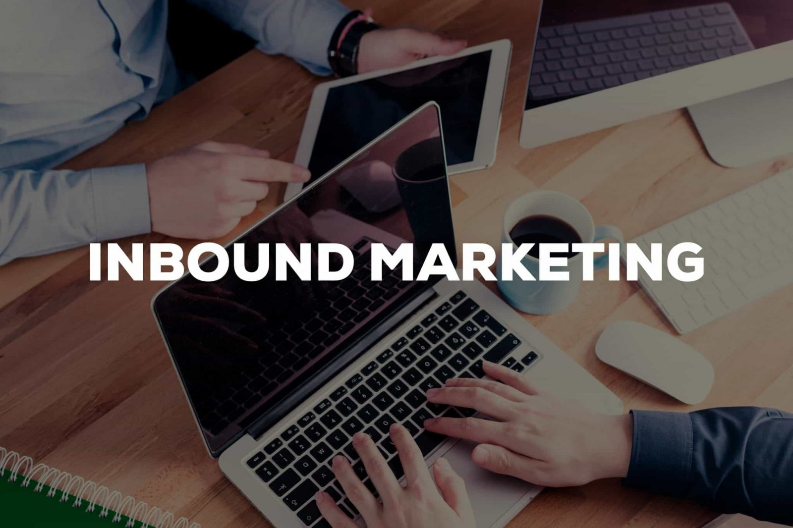 Inbound Marketing For Singapore Businesses