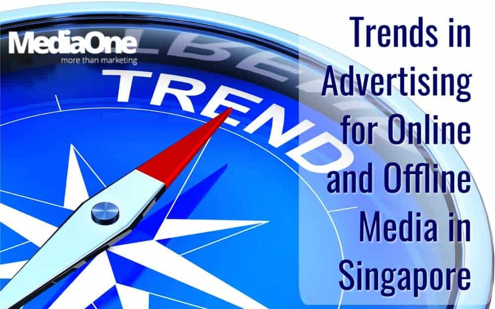 advertising trends in singapore