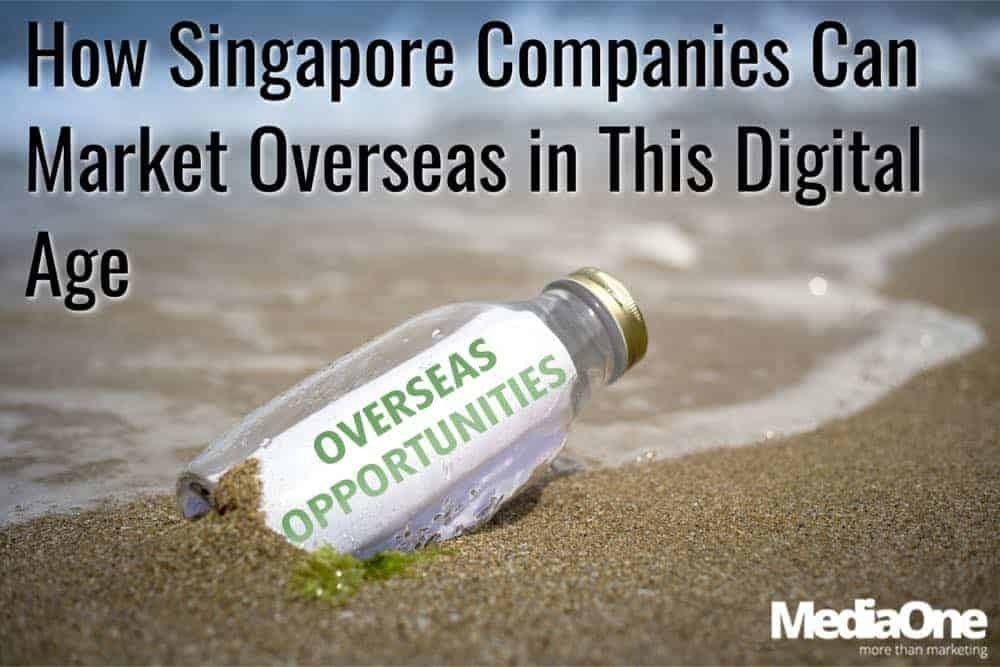 marketing overseas for singapore firms