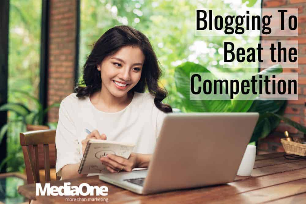 Blogging To Beat the Competition