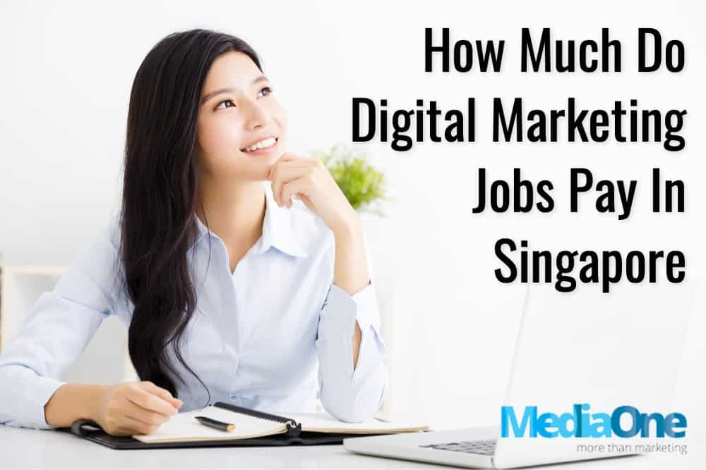 digital marketing jobs in singapore and salary base