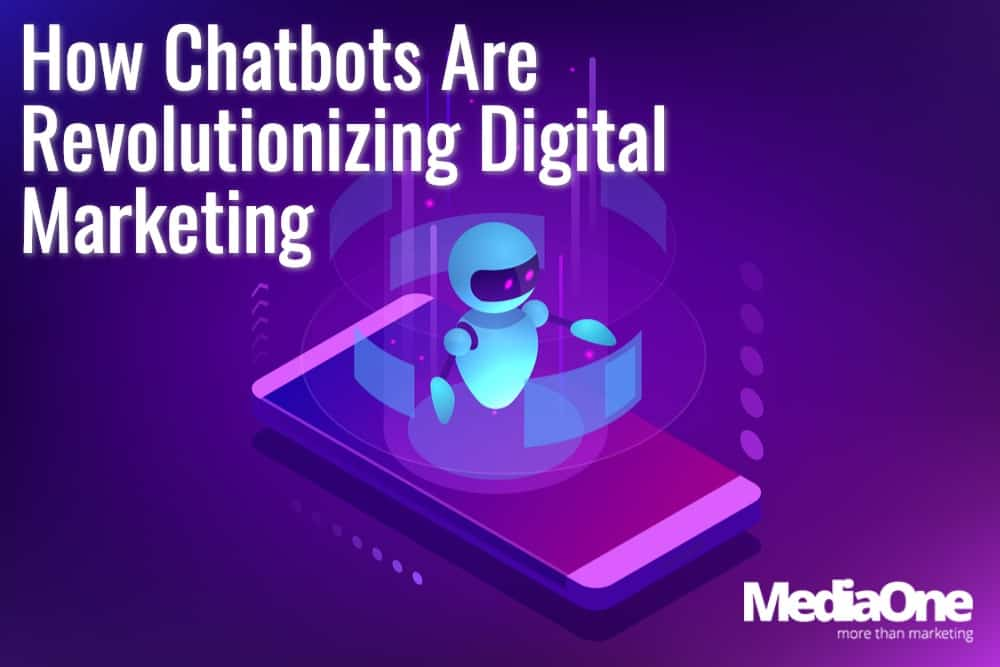 How Chatbots Are Revolutionizing Digital Marketing