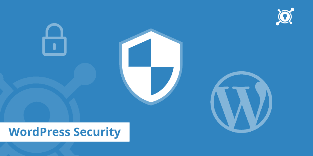 How to Protect Your Website from WordPress Security Attacks