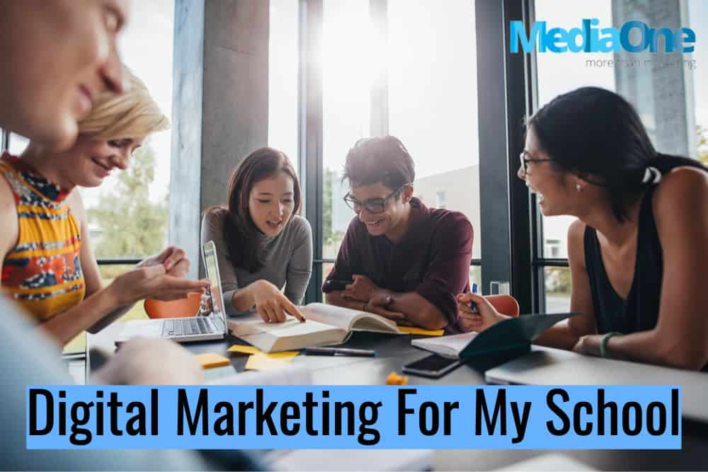 digital marketing for schools