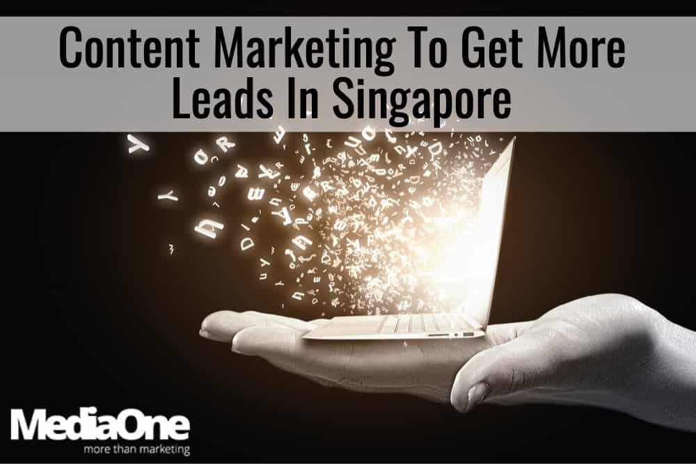 lead generation via content marketing in singapore