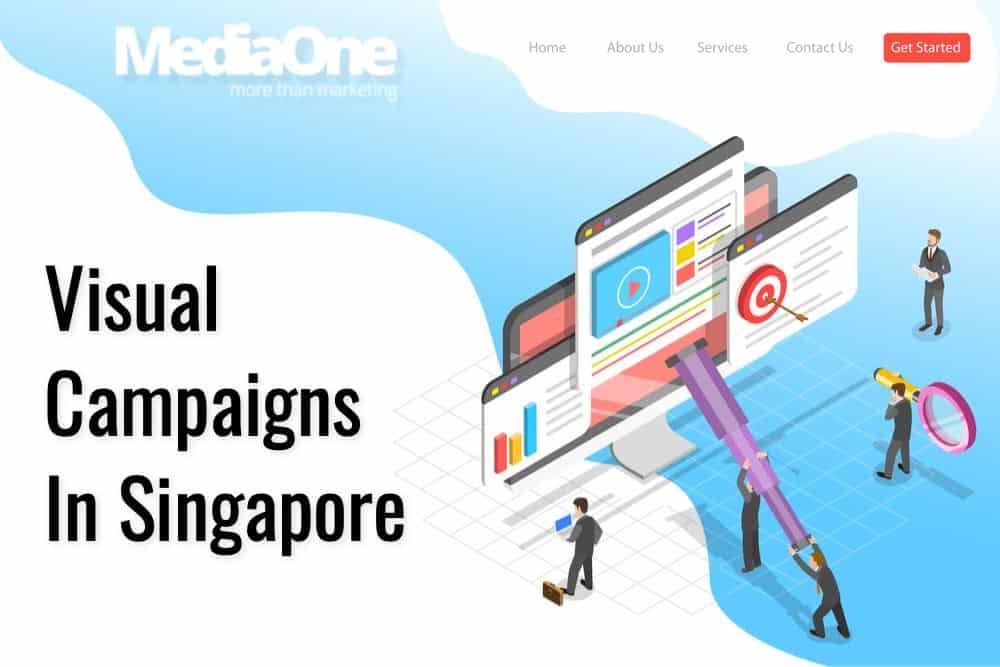 visual campaigns singapore