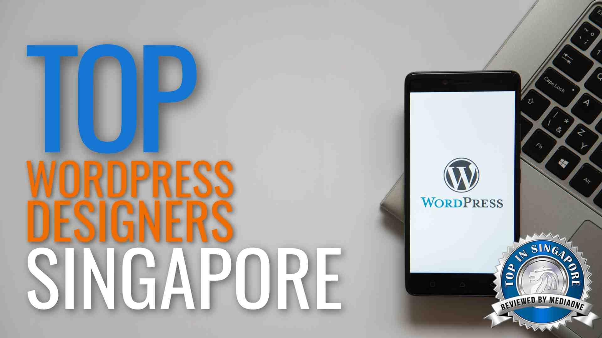 Top 20 WordPress Designers In Singapore
