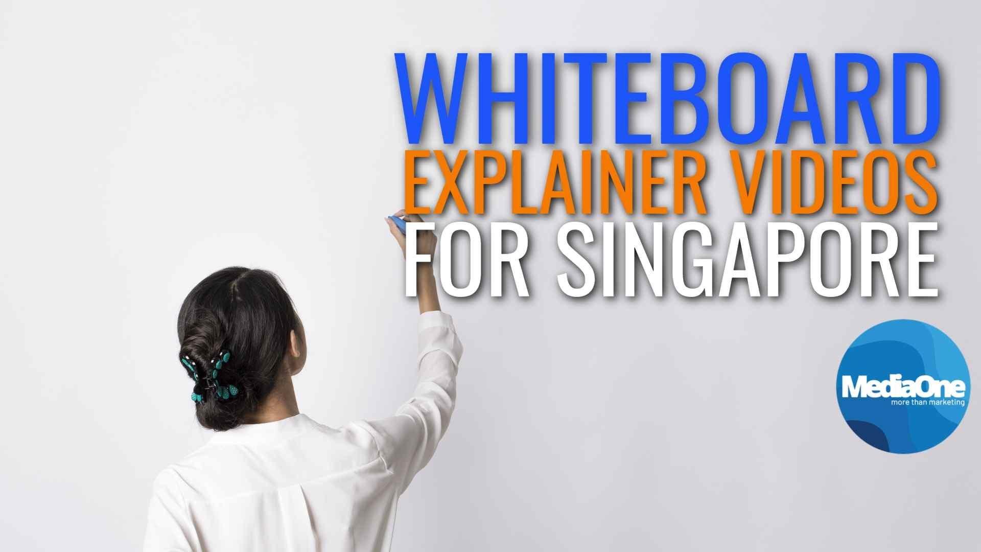 Whiteboard Explainer Videos For Singapore