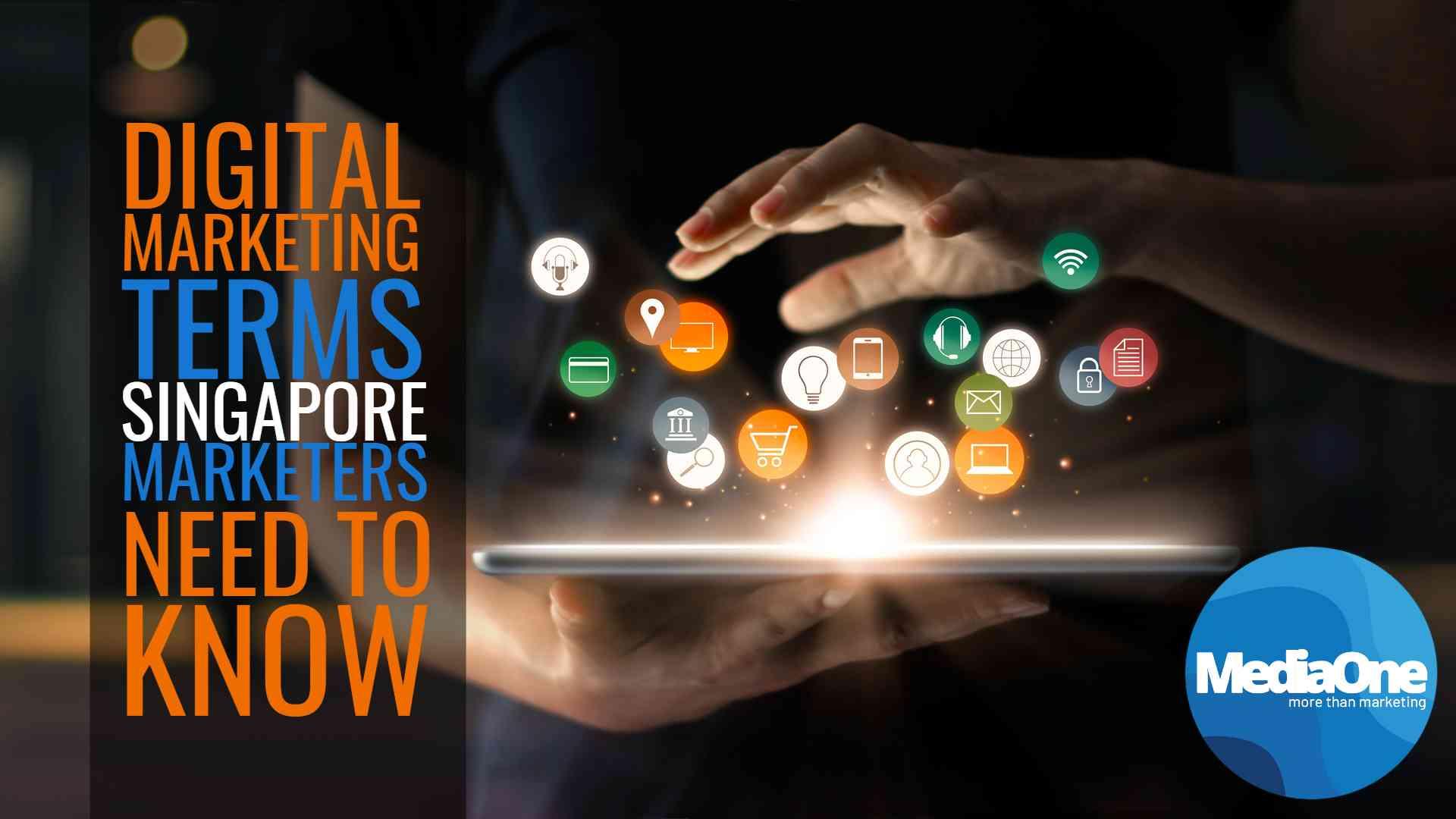 digital-marketing-terms-singapore-marketer-need-to-know