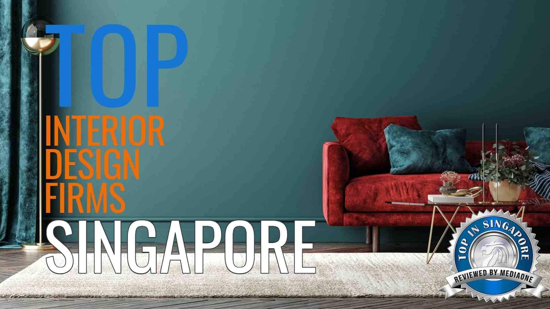 Top Interior Design Firms In Singapore