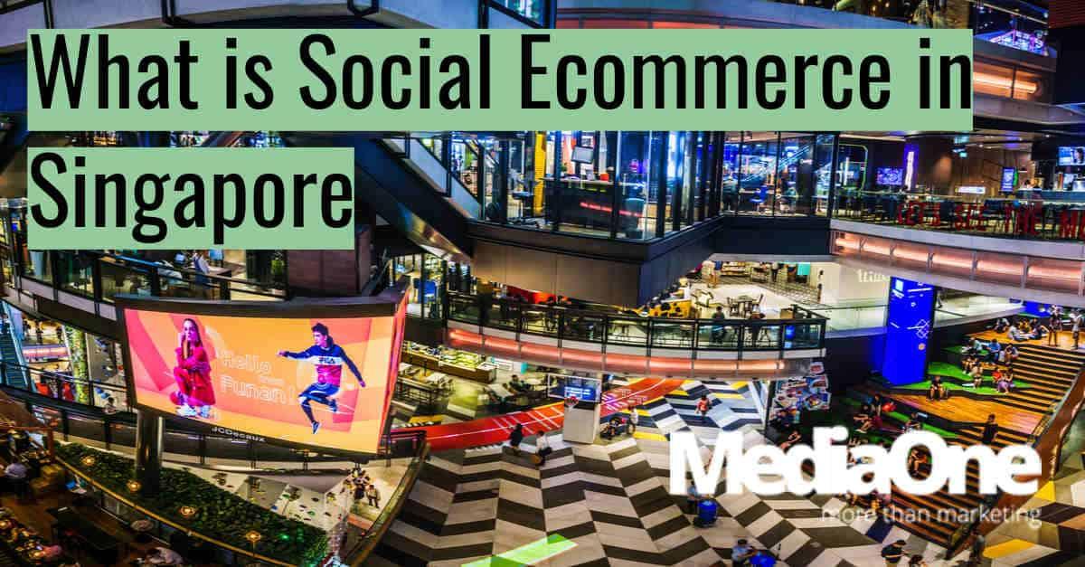 social ecommerce Singapore