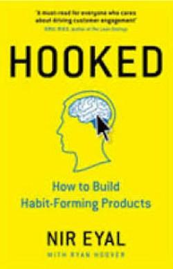 Hooked by Ryan Hoover and Nir Eyal
