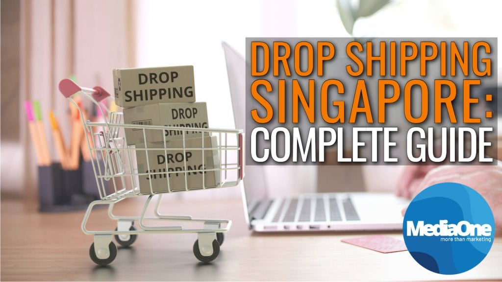Drop Shipping in Singapore_ Complete Guide