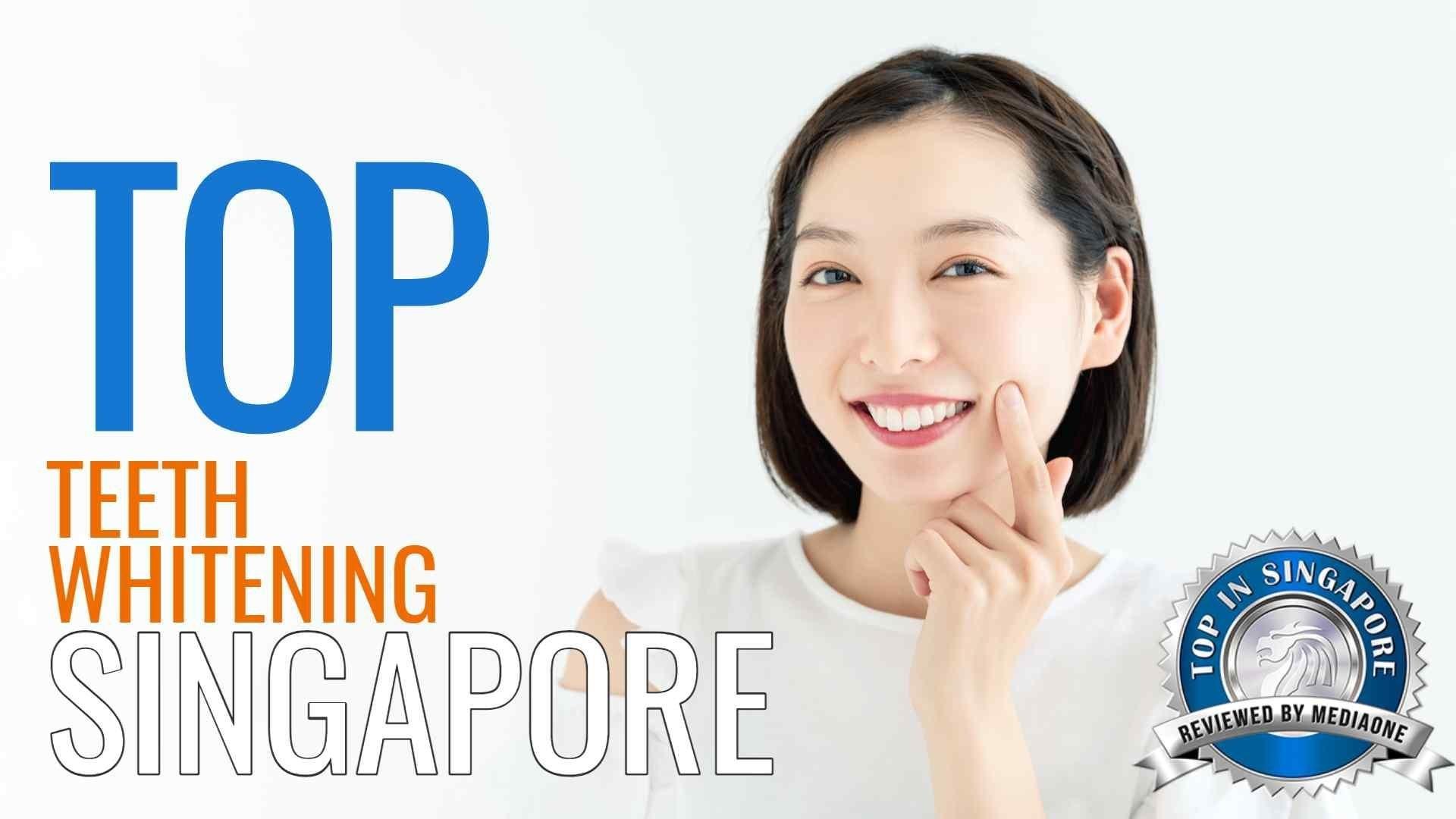 Top Teeth Whitening In Singapore