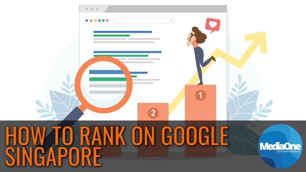 How To Rank On Google Singapore