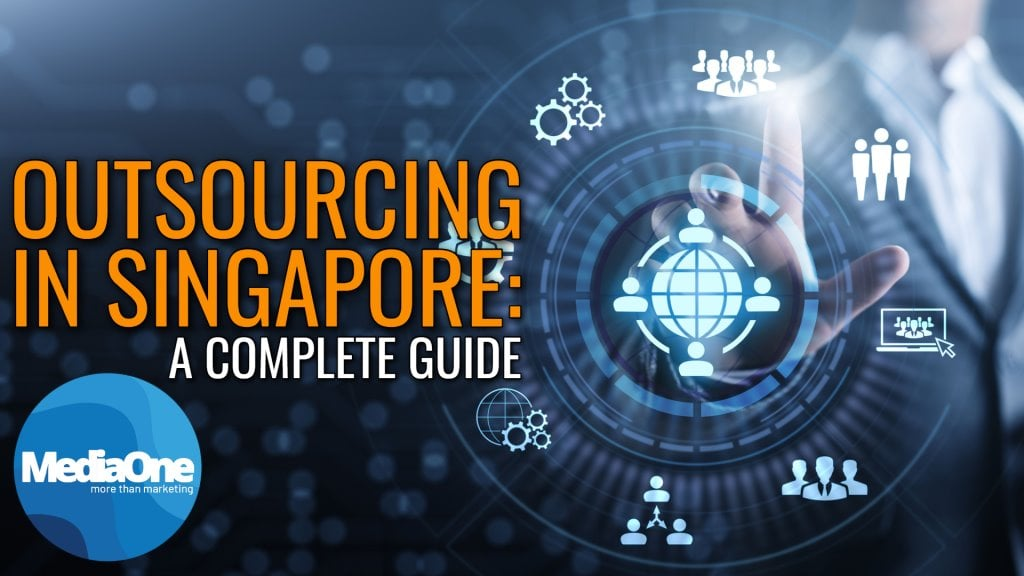 outsourcing-in-singapore_-a-complete-guide-2