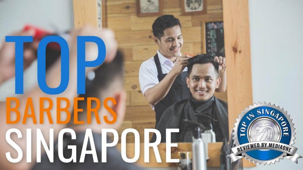 Top Barbers in Singapore