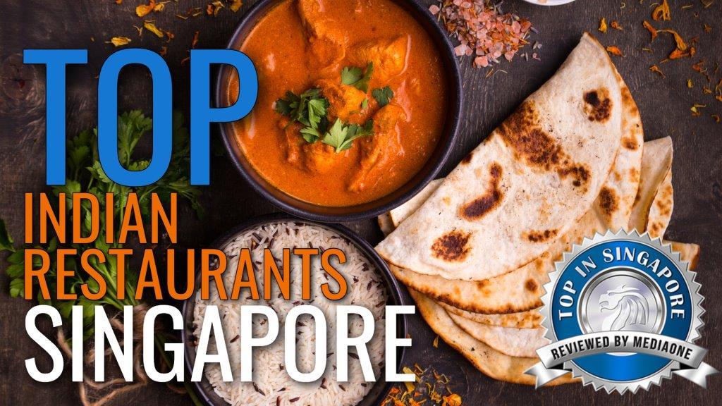 Top Indian Restaurants in Singapore