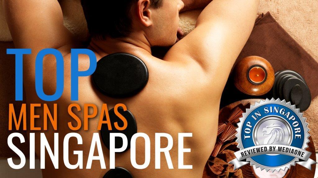 Top Men Spas In Singapore