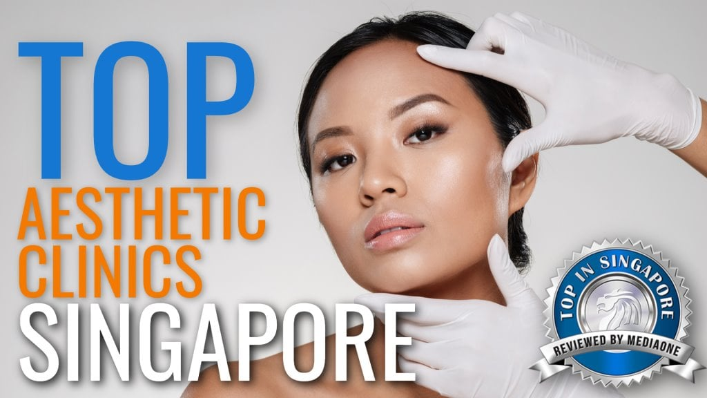 Top Aesthetic Clinics in Singapore