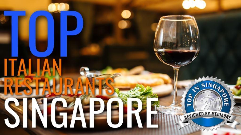 Top Italian Restaurants in Singapore