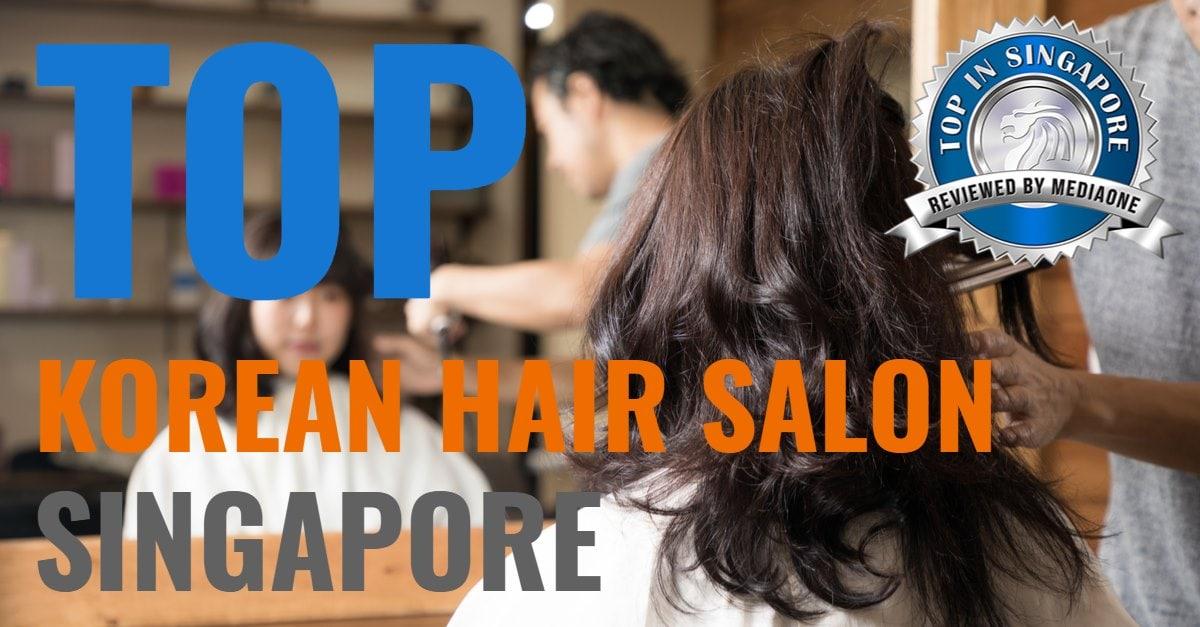 top korean hair salon singapore