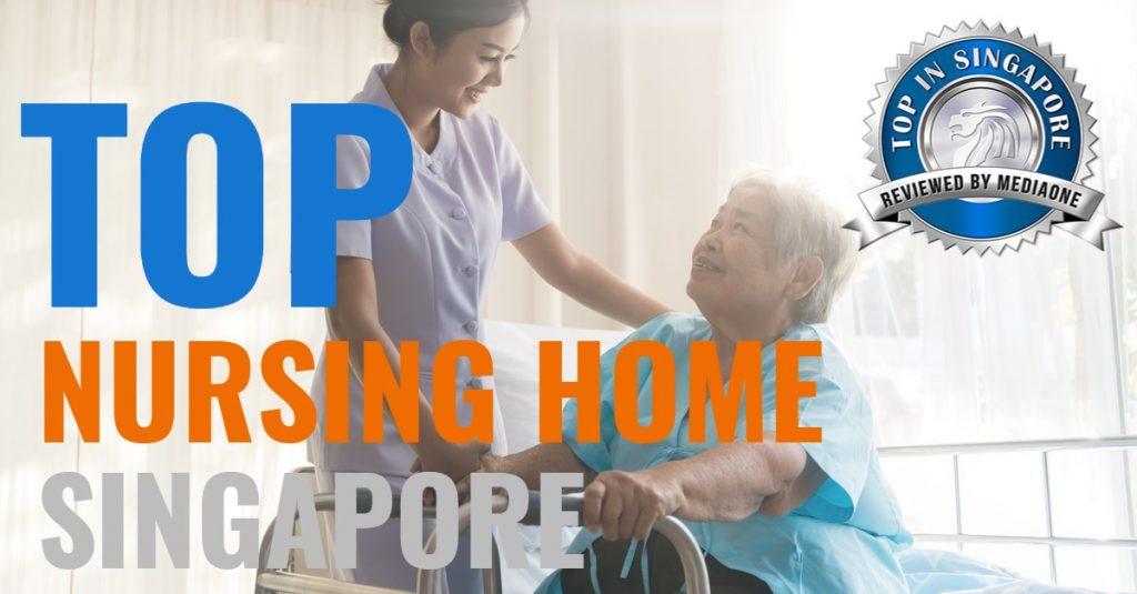 top nursing homes singapore