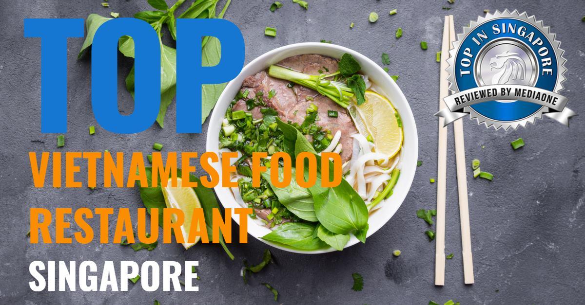 top vietnamese food restaurants in singapore