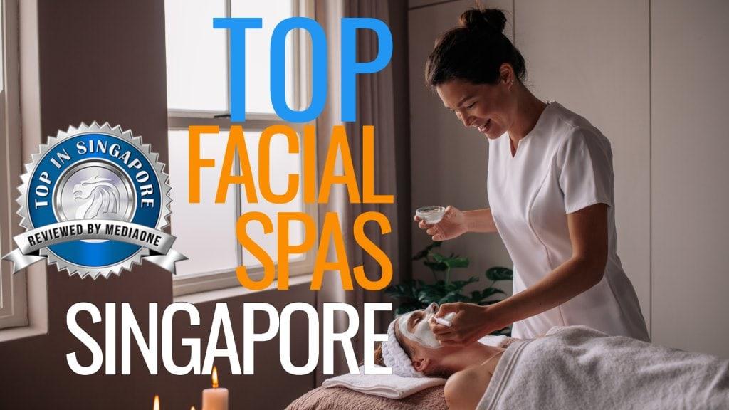 Top Facial Spas in Singapore