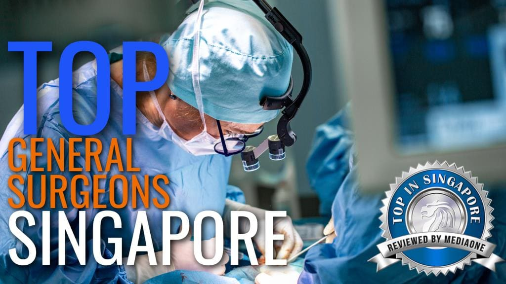 Top General Surgeons in Singapore