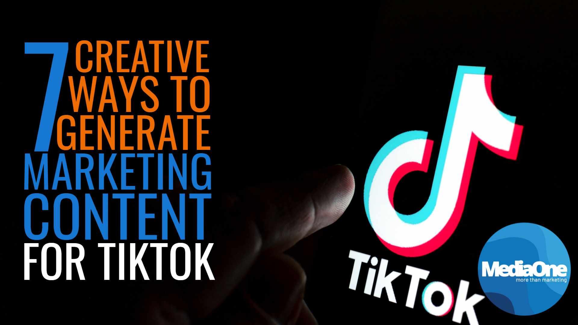 7-creative-ways-to-generate-interesting-marketing-content-for-tiktok-2
