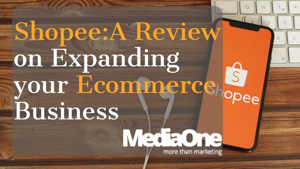 Shopee Review Expanding your ecommerce Business