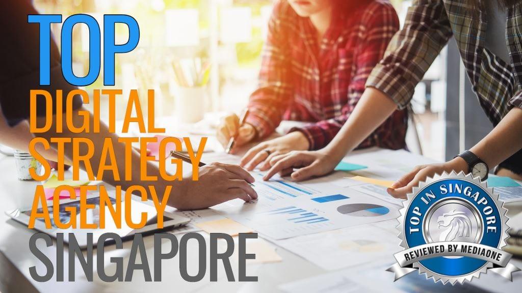 Top Digital Strategy Agencies in Singapore
