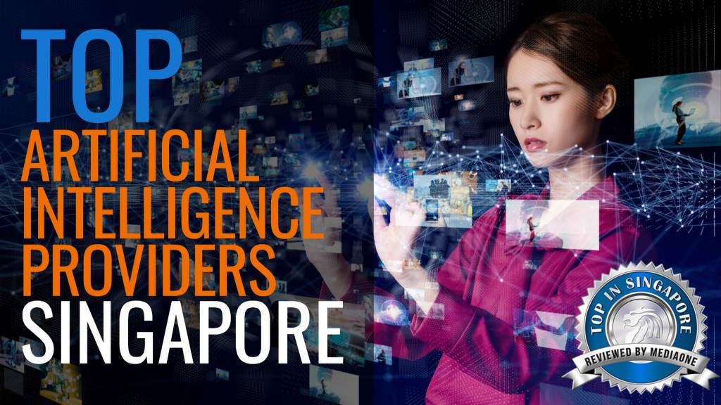Top Artificial Intelligence Providers Singapore