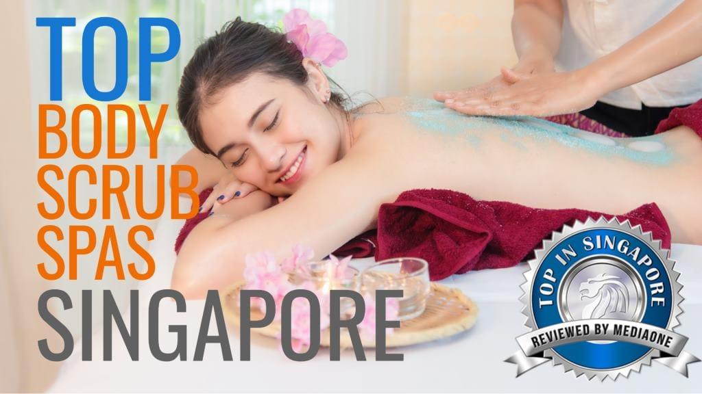 Top Body Scrub Spas in Singapore