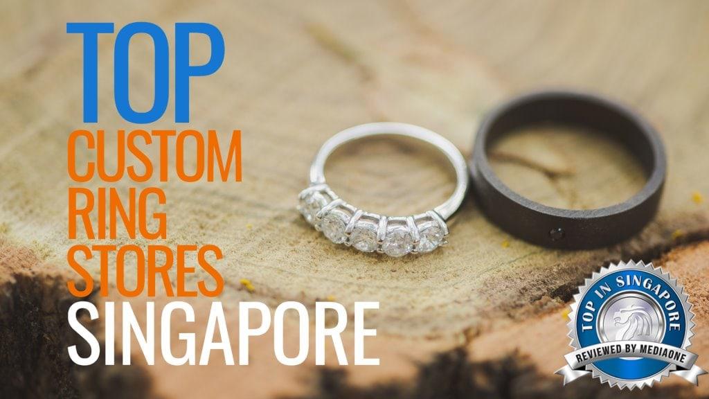 Top Custom Ring Stores in Singapore