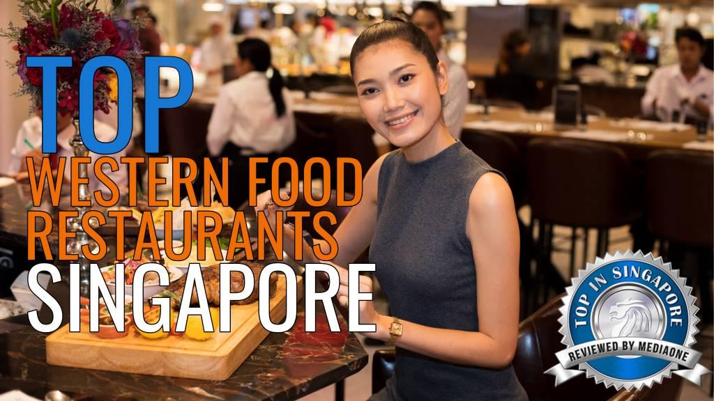 Top Western Food Restaurants in Singapore