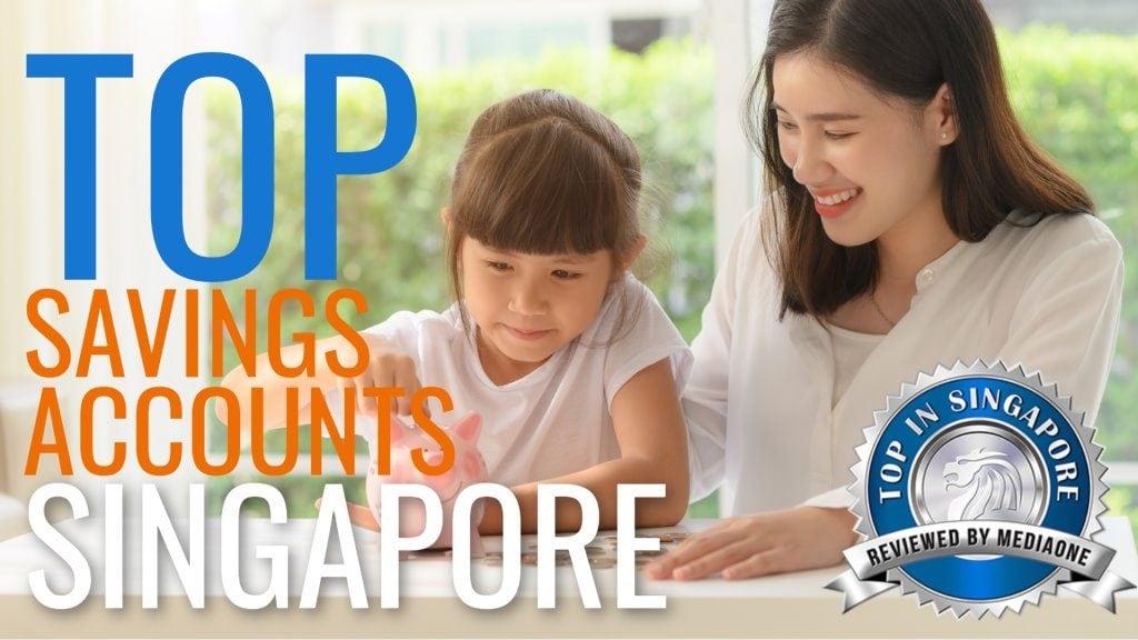 Top Savings Accounts in Singapore