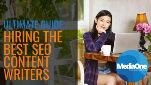 The Ultimate Guide to Hiring the Best SEO Content Writers