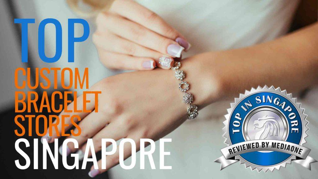 Top Custom Bracelet Stores in Singapore
