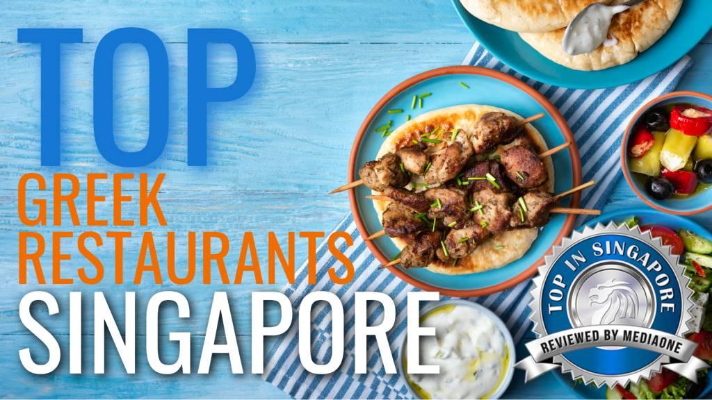 Top Greek Restaurants in Singapore