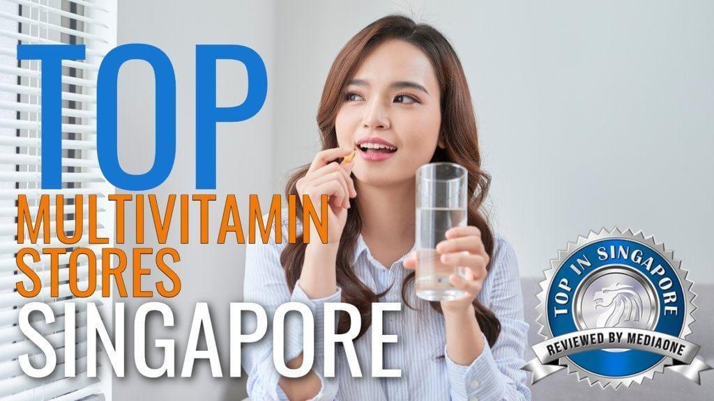 Top Multivitamin Stores in Singapore