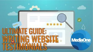 Ultimate Guide fpr writing website testimonials