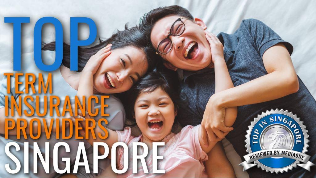 Top Term Insurance Providers in Singapore 1