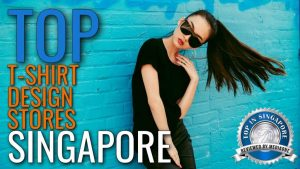 Top T-Shirt Design Stores in Singapore