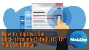 How to Improve the Click-Through-Rate (CTR) Of Your Web Page