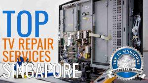 Top TV Repair Services in Singapore